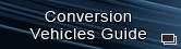 Conversion Vehicles Guide